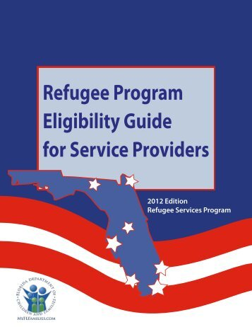 Refugee Program Eligibility Guide for Service Providers - Florida ...
