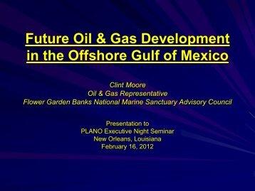Future Offshore GOM Oil Gas Development - Clint Moore - PLANO