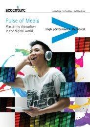 Accenture-Pulse-of-Media-Mastering-Disruption-In-The-Digital-World