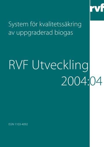 System för kvalitetssäkring av uppgraderad biogas - Avfall Sverige