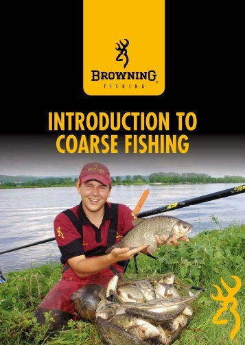Catalogues2013_files/Introduction to Coarse Fishing.pdf - Browning ...