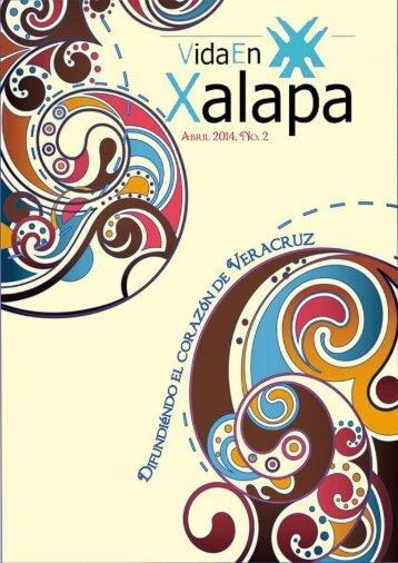 Revista Cultural Vida En Xalapa Edición Nº 2 Abril 2014