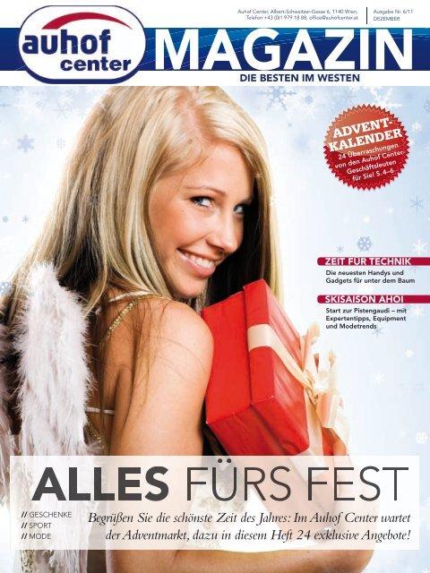 Im Auhof Center wartet der Adventmarkt, dazu in diesem Heft 24 ...