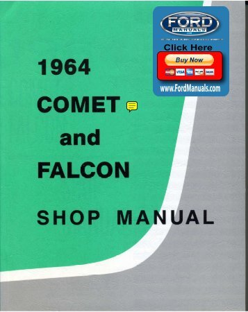 DEMO - 1964 Comet and Falcon Shop Manual ... - FordManuals.com