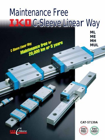 C-Sleeve Linear Way