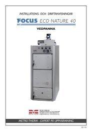 FOCUS Eco Nature 40 - Metro Therm AB