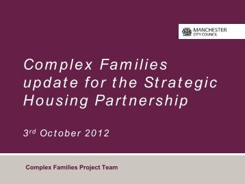 Complex Families - Manchester Strategic Housing Partnership