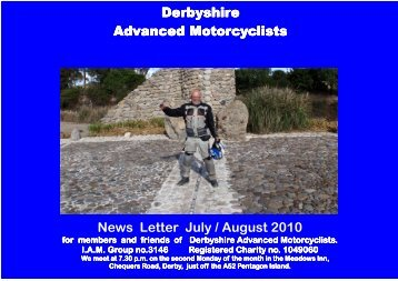 D.A.M. News Letter July 2010 - Derbyshire Advanced Motorcyclists