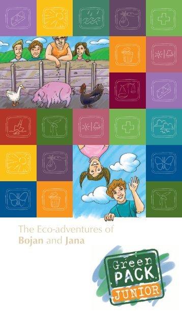 The Eco-adventures of Bojan and Jana - The Regional ...