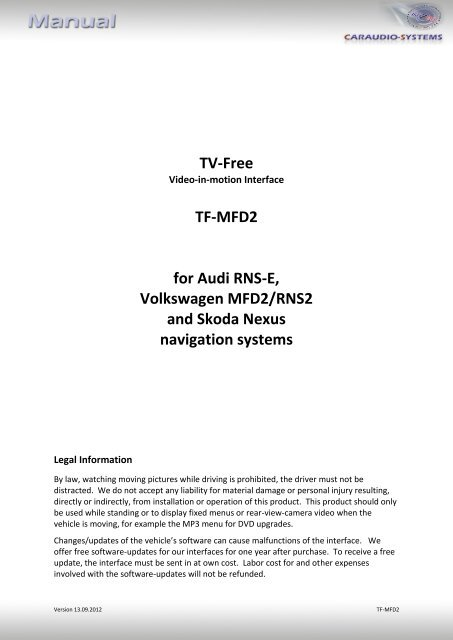 TV-Free TF-MFD2 for Audi RNS-E, Volkswagen MFD2/RNS2 and