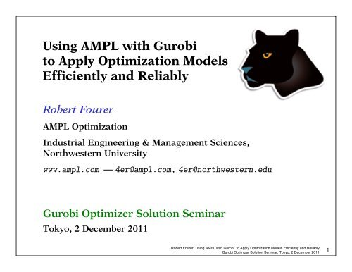 Using AMPL with Gurobi to Apply Optimization Models