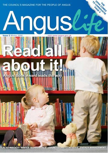 Angus Life Issue 2 - Winter 2006 - Angus Council