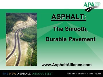 Smooth Roads Last Longer - Asphalt Pavement Association of Indiana