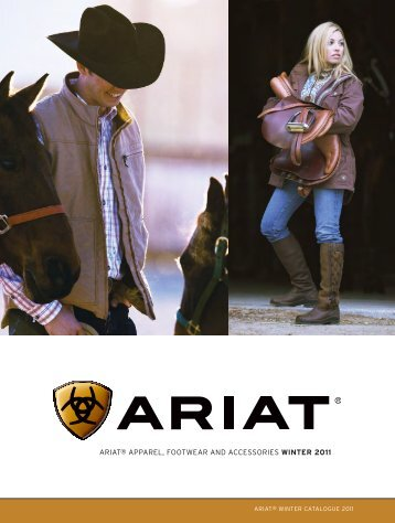 ARIAT® AppARel, FooTweAR And AccessoRIes WINTER 2011