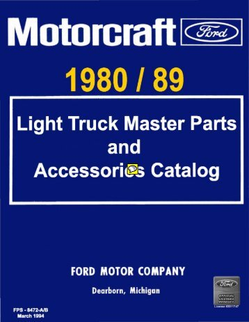 DEMO - 1980/89 Ford Light Truck Master Parts and Accessories ...