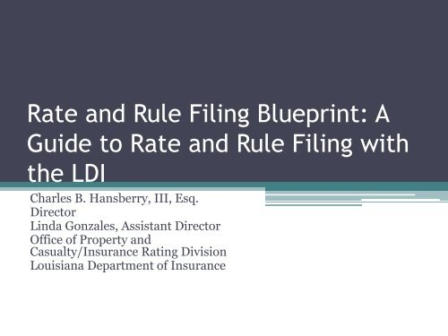 Rate and Rule Filing Blueprint - Louisiana Department of ...