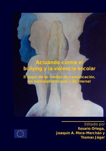 1 ACTUANDO CONTRA EL BULLYING Y LA VIOLENCIA ESCOLAR