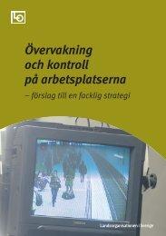 Övervakning och kontroll på arbetsplatserna – förslag till en - LO