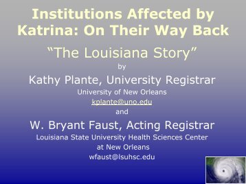 "Institutions Affected by Katrina: On Their Way Back ""The ... - AACRAO"