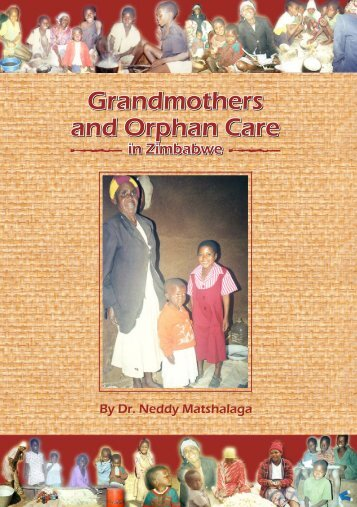 Grandmothers and Orphan Care in Zimbabwe.pdf - SAfAIDS