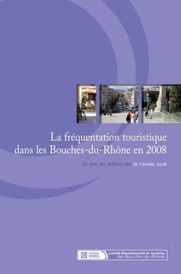 Frequentation globale 2008.pdf - Accueil - Bouches du Rhône