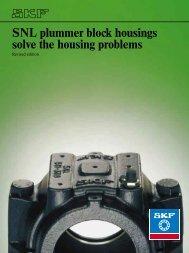 SNL plummer block housings solve the housing ... - R & M Bearings