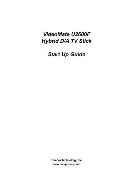 VideoMate U2600F Hybrid D A TV Stick Start Up Guide