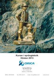 Kurser i sprängteknik Hösten 2013 - Orica Mining Services