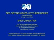 SPE distinguished lecture - Society of Petroleum Engineers