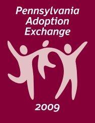 2009 Pennsylvania Adoption Exchange Annual Report