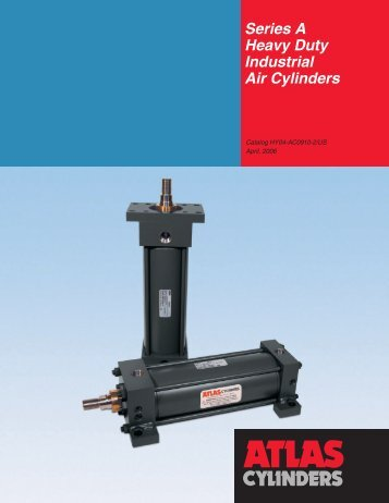 A Series - Heavy Duty Air Cylinders - Norman Equipment Co.