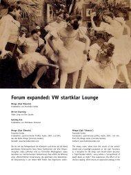 Forum expanded: VW startklar Lounge - Arsenal