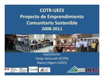 COTR-‐UEES Proyecto de Emprendimiento Comunitario Sostenible