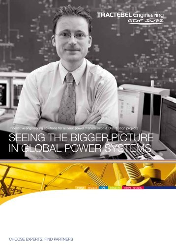 sEEING tHE BIGGEr PICtUrE IN GLoBAL PowEr sYstEMs - Tractebel ...