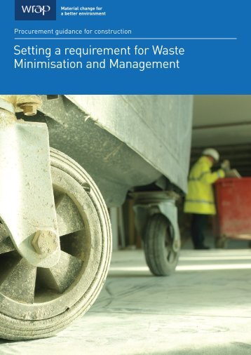 Setting a requirement for Waste Minimisation and Management - Wrap