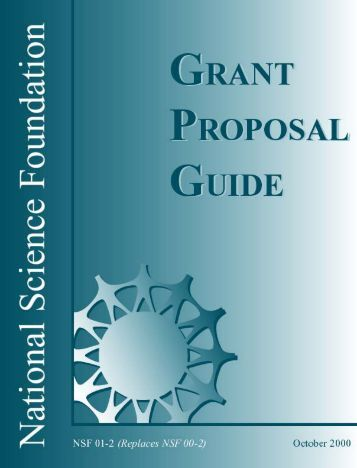nsf grant proposal guide Disclaimer: this article is not meant to be a definitive advice guide  the first  nsf proposal you submit should be a collaborative grant with.