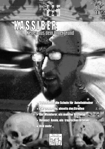 Kassiber 04/10 - Das Haus der Renunziation