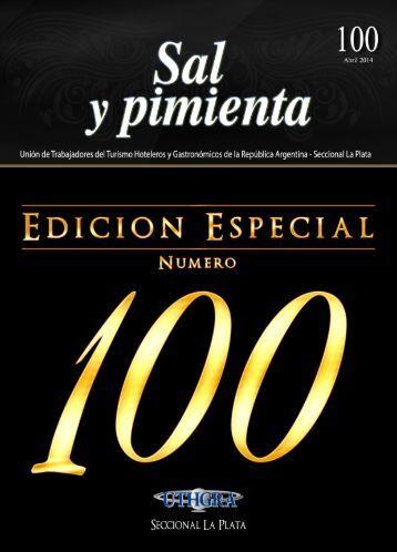 """""""Sal y Pimienta"""" -  Edición 100 - UTHGRA Seccional La Plata"""