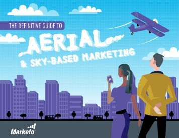 Definitive Guide to Aerial and Sky-Based Marketing