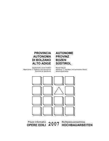 Prezzi informativi opere edili 2007 - Rete Civica dell'Alto Adige