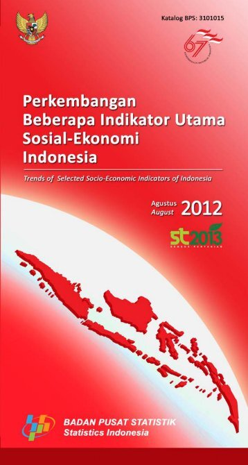Trends of Selected Socio-Economic Indicators of Indonesia, August ...