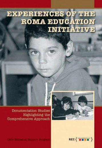 Experiences of the Roma Education Initiative - Open Society ...