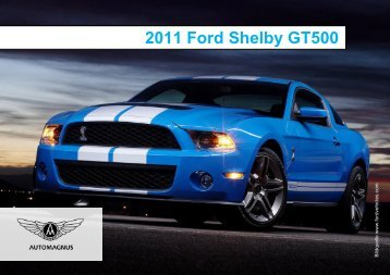 2011 Ford Shelby GT500 - Auto Magnus