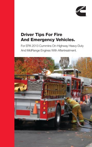 Driver Tips For Fire And Emergency Vehicles. - Cummins Engines