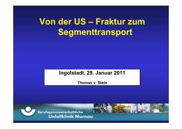 Von der US – Fraktur zum Segmenttransport - Septische Chirurgie