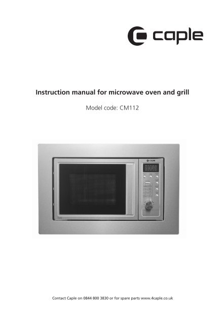 Instruction manual for microwave oven and grill - Caple
