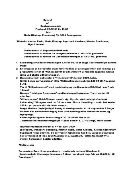 Referat af Bestyrelsesmøde Fredag d. 27-02-09 kl. 15.00 hos Marie ...