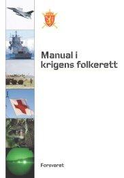 Norsk manual i krigens folkerett - Høgskolene i Forsvaret