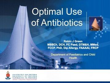 Optimal Use of Antibiotics