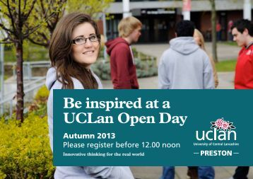 Open Day June 2013 FINAL.indd - University of Central Lancashire